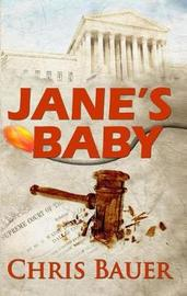 Jane's Baby by Chris Bauer