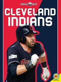 Cleveland Indians Cleveland Indians by Sam Rhodes