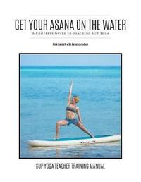 Get Your Asana on the Water by Rick Burnett image