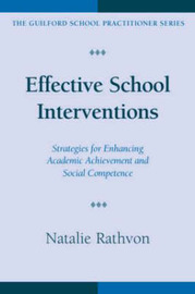Effective School Interventions: Strategies for Enhancing Academic Achievement and Social Competence by Natalie Rathvon image