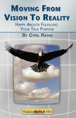 Moving From Vision to Reality by Cyril Rayan image