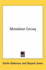 Monsieur Lecoq by Emile Gaboriau image