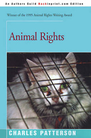 Animal Rights by Charles Patterson, PH.D.