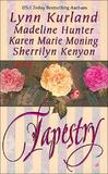 Tapestry (includes Into the Dreaming - Highlander novella) by Sherrilyn Kenyon