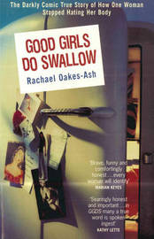 Good Girls Do Swallow by Rachael Oakes-Ash image