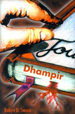 Dhampir by Robyn D. Swaim