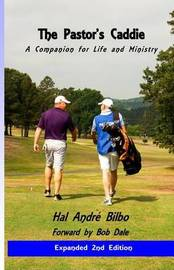 The Pastor's Caddie -Revised: A Companion for Life and Ministry by Hal Andre Bilbo image