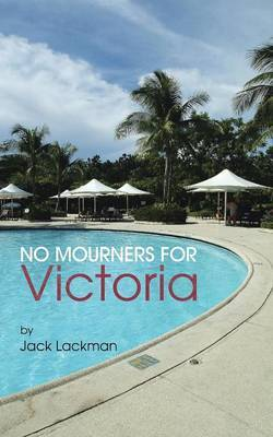 No Mourners For Victoria by Jack Lackman