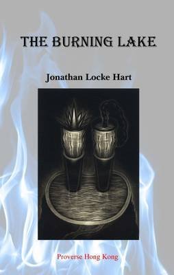 The Burning Lake by Jonathan Locke Hart