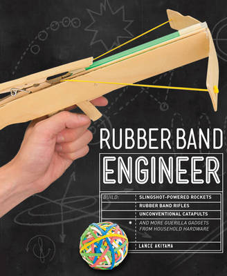 Rubber Band Engineer by Lance Akiyama