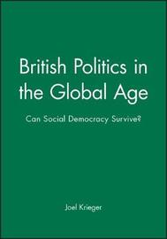 British Politics in the Global Age by Joel Krieger image
