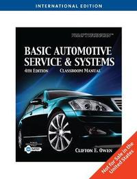 Today's Technician: Basic Automotive Service and Systems, International Edition by Clifton Owen image