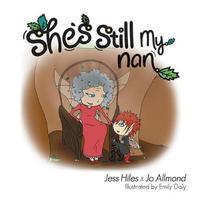 She's Still My Nan by Jo Allmond