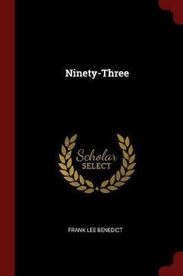 Ninety-Three by Frank Lee Benedict image