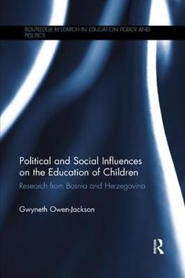 Political and Social Influences on the Education of Children by Gwyneth Owen-Jackson image