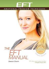 The Eft Manual by Dawson Church
