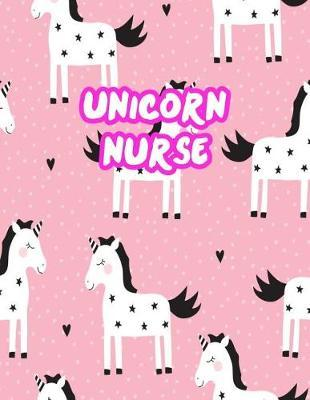 Unicorn Nurse by Brianna Lamb
