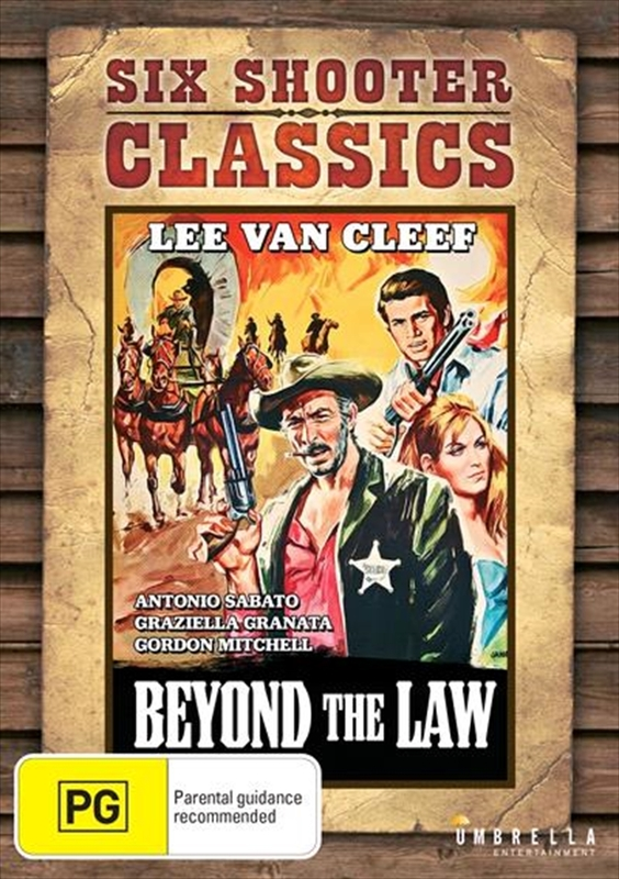 Beyond The Law (Six Shooter Classics) on DVD