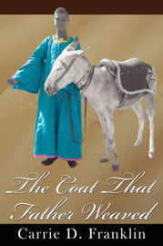 The Coat That Father Weaved by Carrie D. Franklin image