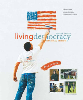 Living Democracy, 2010 Update Edition, National Version by Daniel M Shea image