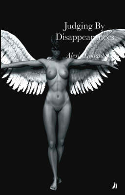 Judging by Disappearances by Alexis Lykiard image