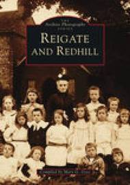 Reigate & Redhill by Mary G. Goss