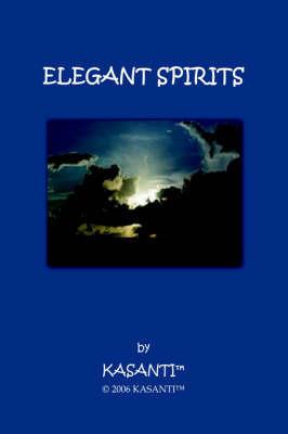Elegant Spirits by Kasanti