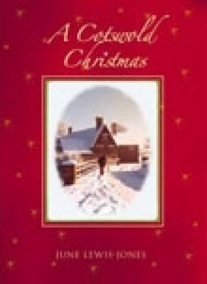 A Cotswold Christmas by June Lewis-Jones