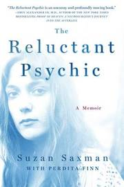 The Reluctant Psychic by Suzan Saxman