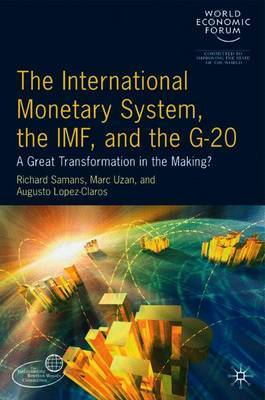 The International Monetary System, the IMF and the G20 by World Economic Forum image
