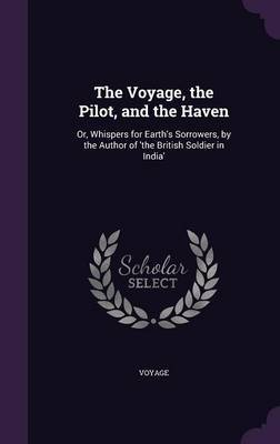 The Voyage, the Pilot, and the Haven by Voyage image