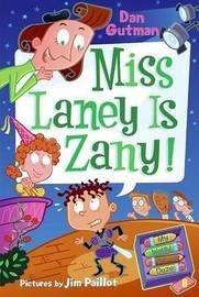My Weird School Daze #8: Miss Laney Is Zany! by Dan Gutman image