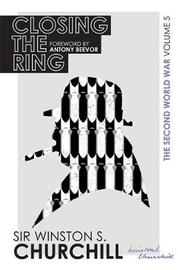 The Second World War: Closing The Ring by Winston S Churchill