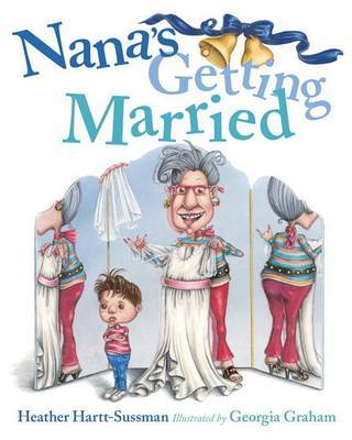 Nana's Getting Married by Heather Hartt-Sussman image