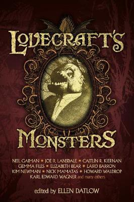Lovecraft's Monsters by Neil Gaiman