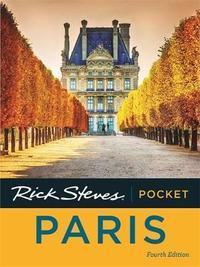 Rick Steves Pocket Paris (Fourth Edition) by Rick Steves