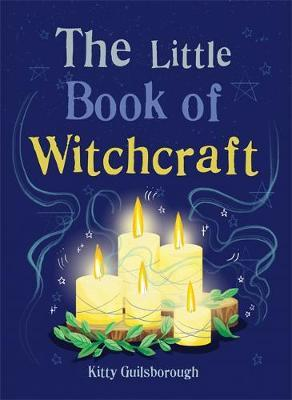 The Little Book of Witchcraft by Kitty Guilsborough image