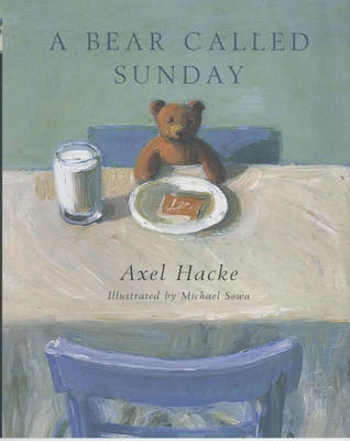 A Bear Called Sunday by Axel Hacke image