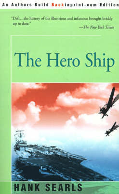 The Hero Ship by Hank Searls image