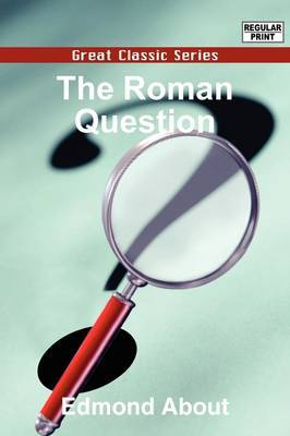 The Roman Question by Edmond About image