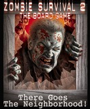 Zombie Survival 2: There goes the Neigborhood Expansion
