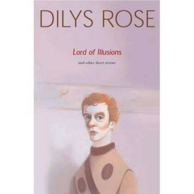 Lord of Illusions by Dilys Rose image