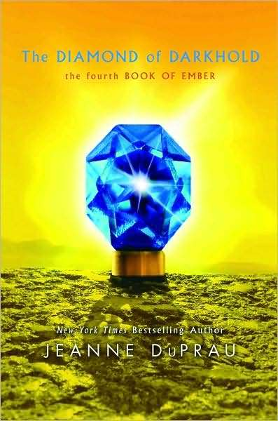 Diamond of Darkhold (Books of Ember #4) by Jeanne DuPrau