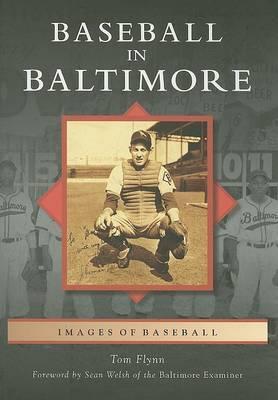 Baseball in Baltimore by Tom Flynn image