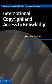 International Copyright and Access to Knowledge by Sara Bannerman