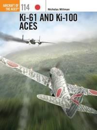 Ki-61 and Ki-100 Aces by Nicholas Millman