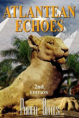 Atlantean Echoes by Paula Bates