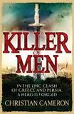 Killer of Men by Christian Cameron