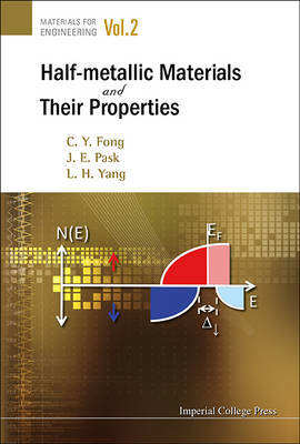 Half-metallic Materials And Their Properties by Ching-Yao Fong
