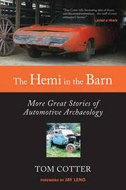 The Hemi in the Barn by Tom Cotter